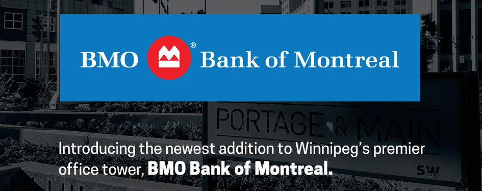 201 Portage Proud to Become New Home of BMO Bank of Montreal Flagship Branch