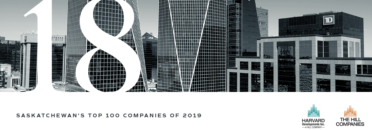 Harvard Developments and The Hill Companies Named as one of 'Saskatchewan's Top 100 Companies of 2019'